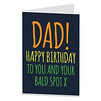 Funny Birthday Card For Dad Bald Spot Joke Insult Amazon