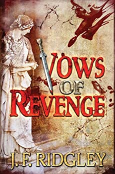 Vows of Revenge by [Ridgley, J. F.]