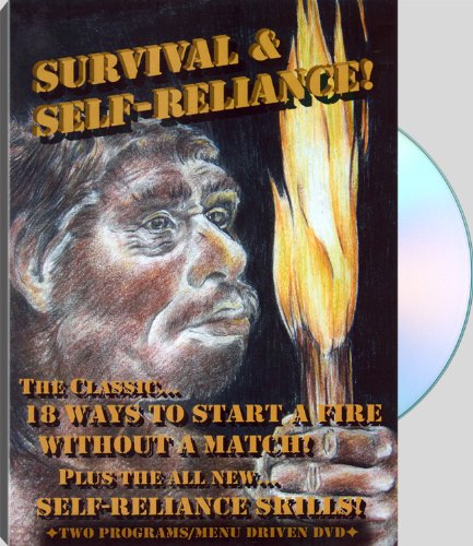SURVIVAL! - 18 Ways to Start a Fire without a Match and 100 Other Useful Skills