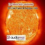 El calor y el sol | Juan Romay