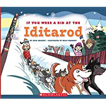 If You Were a Kid at the Iditarod (Library Edition)