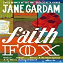 Faith Fox Audiobook by Jane Gardam Narrated by Piers Gibbon