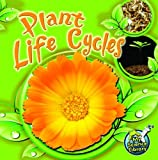 Plant Life Cycles, Julie K. Lundgren, 1617417343