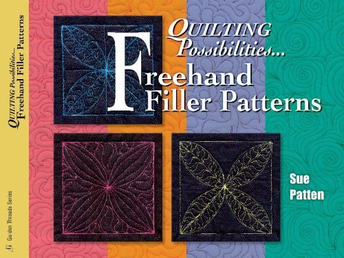 Quilting Possibilities...Freehand Filler Patterns (Golden Threads) by Sue Patten
