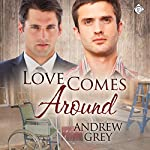 Love Comes Around : Senses, Book 4 | Andrew Grey