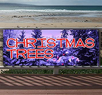New Christmas Trees 13 oz Heavy Duty Vinyl Banner Sign with Metal Grommets Store Many Sizes Available Flag, Advertising
