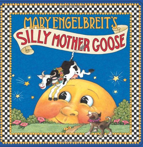 Mary Engelbreit's Silly Mother Goose PDF