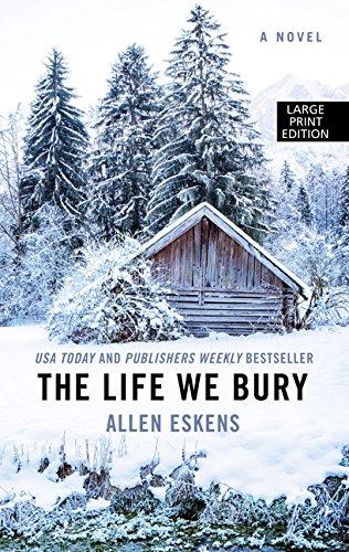The Life We Bury (Wheeler Large Print Book Series)