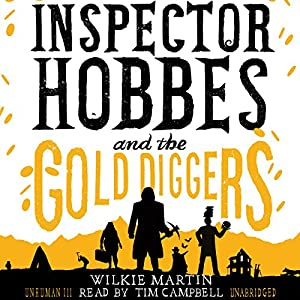 Inspector Hobbes and the Gold Diggers Audiobook