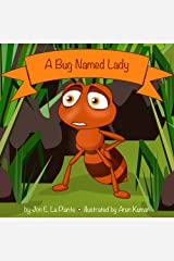 A Bug Named Lady Kindle Edition