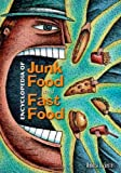 Encyclopedia of Junk Food and Fast Food, Andrew F. Smith, 0313335273