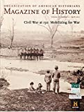 img - for Magazine of History Vol. 26 No. 2 April 2012 Civil War at 150: Mobilizing for War book / textbook / text book
