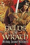 Fields of Wrath: A Renshai Novel