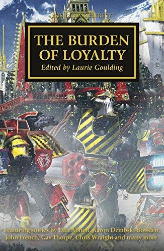 The Burden of Loyalty (The Horus Heresy)