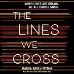 The Lines We Cross | Randa Abdel-Fattah
