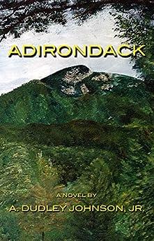 Adirondack by [Johnson Jr., A. Dudley]