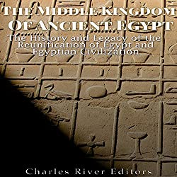 The Middle Kingdom of Ancient Egypt