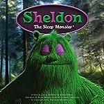 Sheldon the Sleep Monster | David Jablonski,Michael Besly