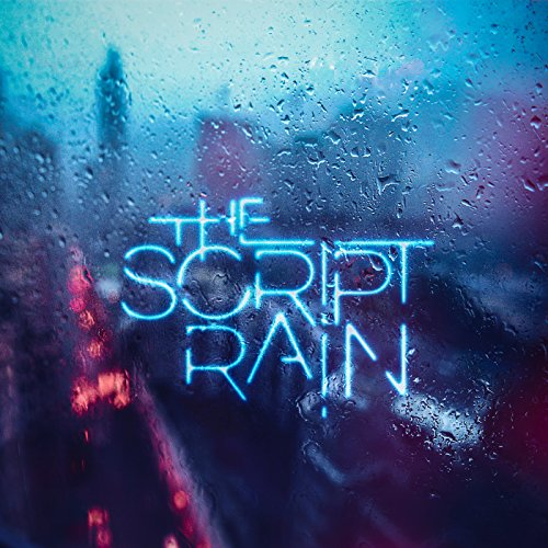 The Script - Rain [Single] (2017) [WEB FLAC] Download