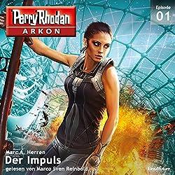 Der Impuls (Perry Rhodan Arkon 1)