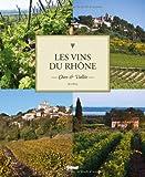 Les vins du Rhône de Jean Serroy