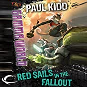 Red Sails in the Fallout: Dungeons & Dragons: Gamma World, Book 2 | Paul Kidd