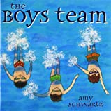 The Boys Team, Amy Schwartz, 148142534X