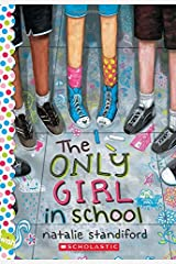 The Only Girl In School: A Wish Novel Paperback