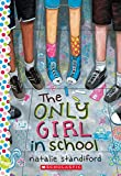 img - for The Only Girl in School: A Wish Novel book / textbook / text book