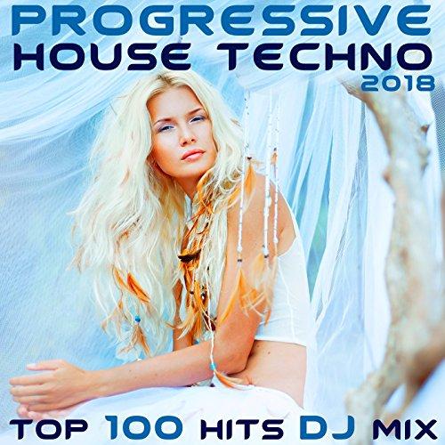 Progressive House Mix - Progressive House Techno 2018 Top 100 Hits DJ Mix