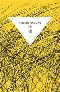 Ma : roman, Haddad, Hubert