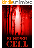 Sleeper Cell: Book 1- A New Age of Terror