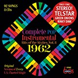 Complete Pop Instrumental Hits Of The Sixties, Volume 3 - 1962
