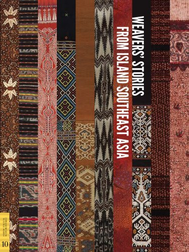 Weavers' Stories from Island Southeast Asia (Fowler Museum Textile Series) -