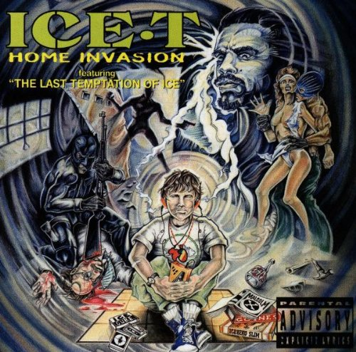 San Francisco Mall Ice-T - Home Invasion The Last Of Limited time sale $yndi Ice Temptation Rhyme