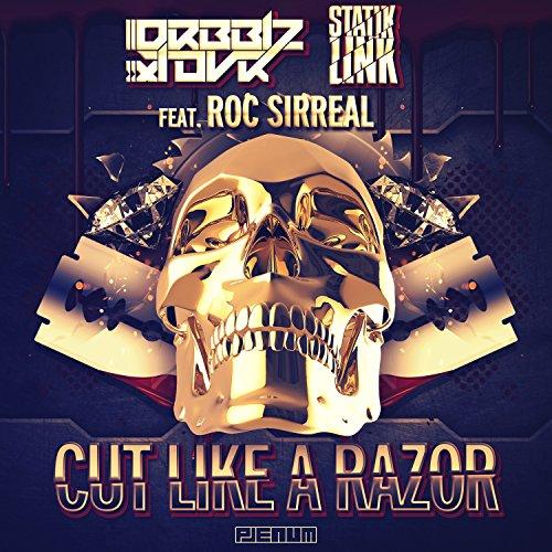 Cut Like a Razor feat. Roc SirReal