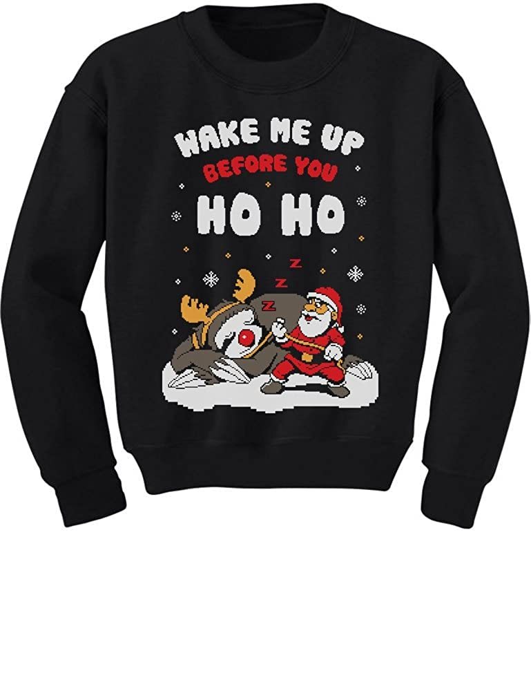 Tstars Wake Me Up Before You HO HO Santa Sloth Ugly Xmas Youth Kids Sweatshirt GtPtlPrgfm
