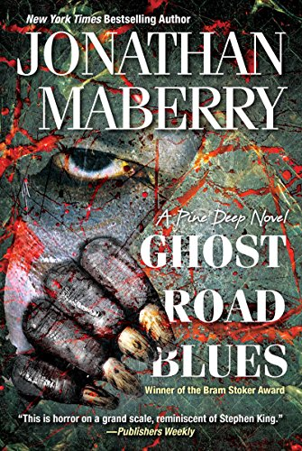 Ghost Road Blues (A Pine Deep Novel Book 1) -