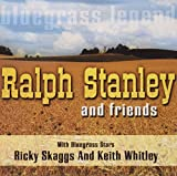 Ralph Stanley And Friends