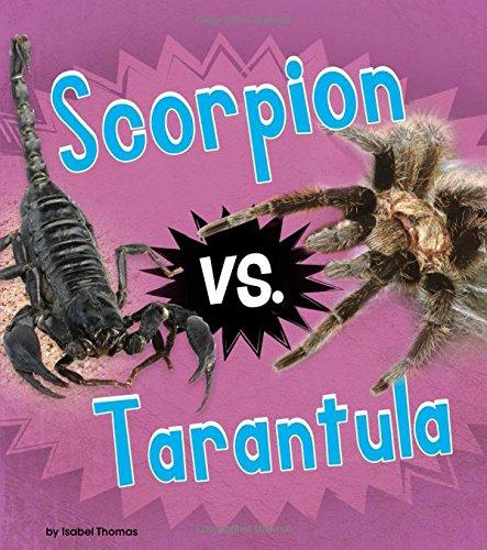 Read Online Scorpion vs. Tarantula (Animal Rivals) ebook