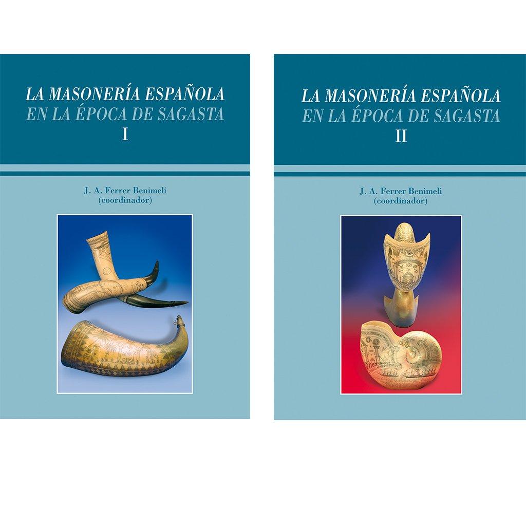 La Masonería española en la época de Sagasta: Amazon.es: CENTRO DE ESTUDIOS HISTÓRICOS DE LA MASONERÍA ESPAÑOLA (CEHME): Libros