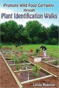 Book Promote Wild Food Certainty Through Plant Identification Walks by Linda Runyon (2013-03-14)