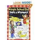 The Magic School Bus Takes a Moonwalk (Scholastic Reader, Level 2)