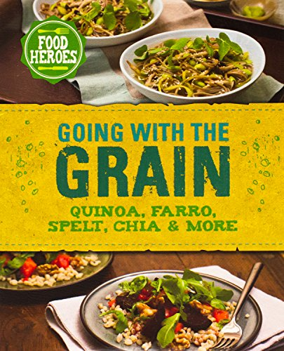 Going with the Grain (Food Heroes) by Parragon Books