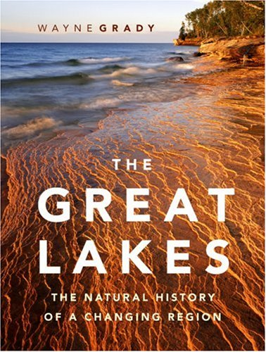 The Great Lakes: The Natural History of a Changing Region pdf