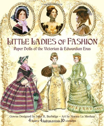 (Little Ladies of Fashion Paper Dolls of the Victorian and Edwardian Eras )