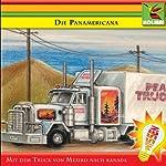 Die Panamericana - Mit dem Truck von Mexiko nach Kanada | Christine Maria Becker,Rolf Birkefeld