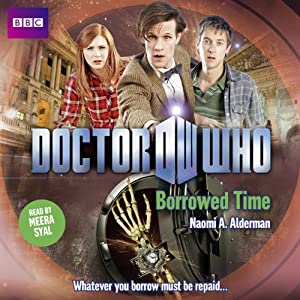 Doctor Who: Borrowed Time Hörbuch