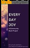 Everyday Joy: A Community Book Project