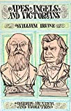 Apes, Angels, and Victorians, William Irvine, 0809436752